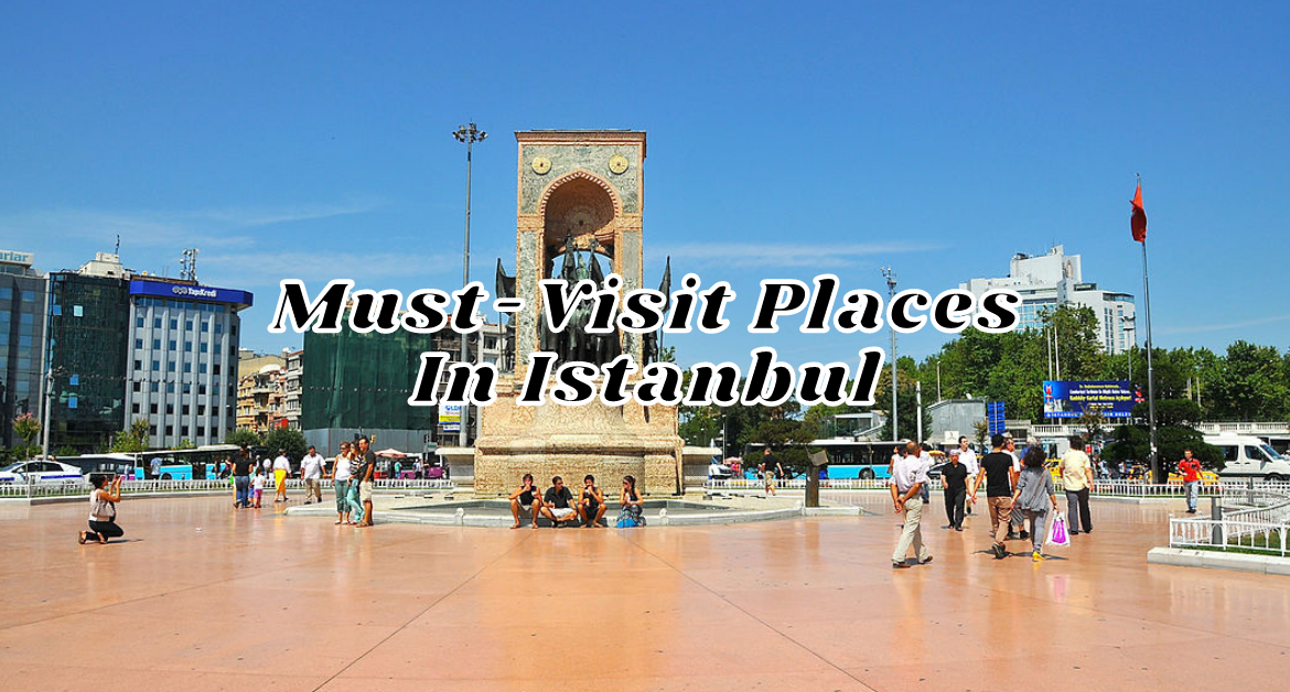 Must-to-Visit-Spots-In-Istanbul
