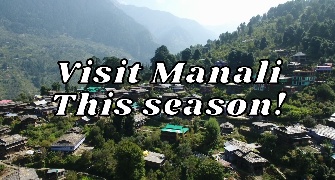 right-time-to-visit-manali