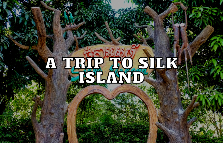 A-Trip-To-Silk-Island