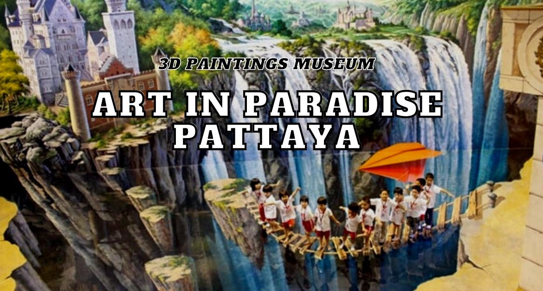 Art-in-Paradise-Pattaya