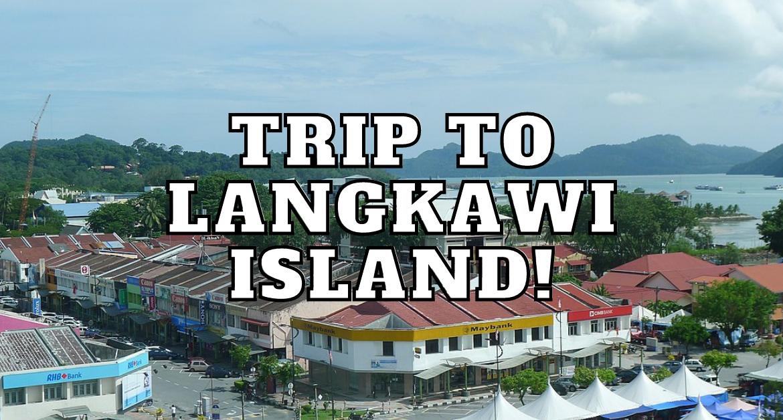 trip_to_langkawi_island