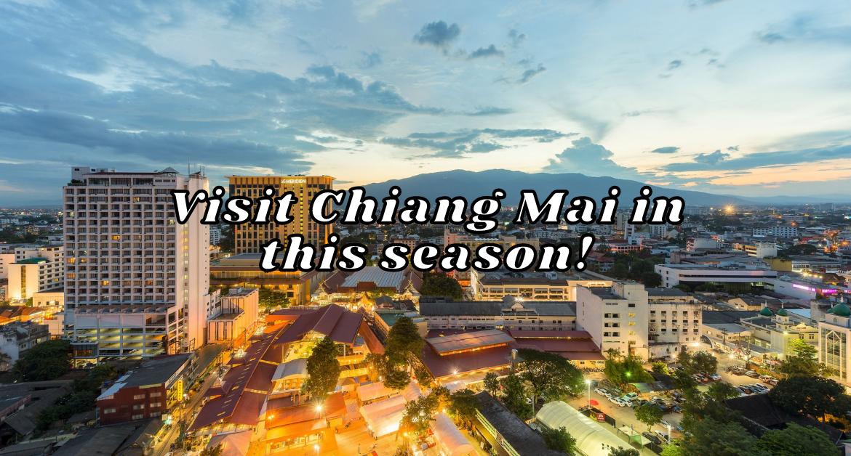 Visit-Chiang-Mai-this-season