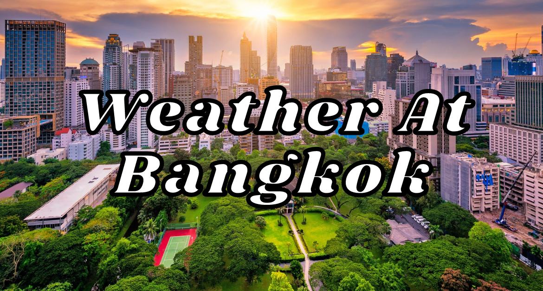 Weather-At-Bangkok