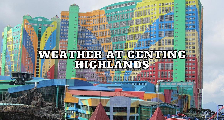 Weather-at-Genting-highlands