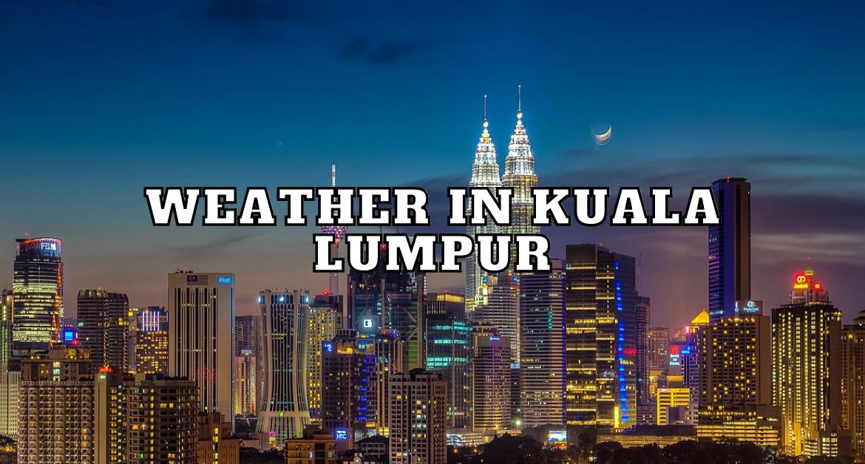 Weather-in-Kuala-Lumpur
