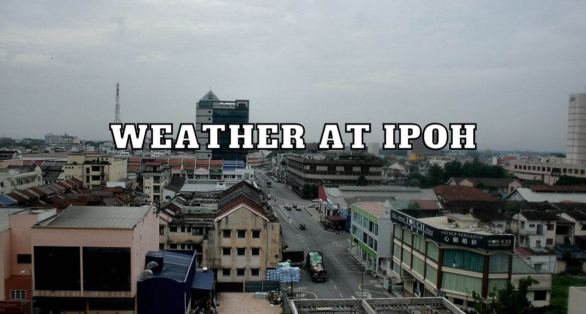 weather-at-Ipoh