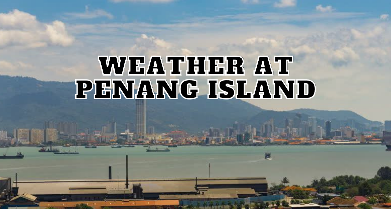 weather-at-Penang-island