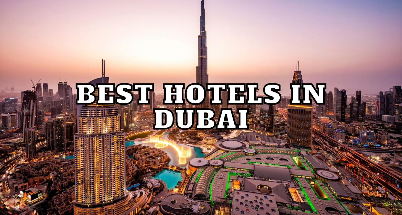 Best-hotels-in-dubai